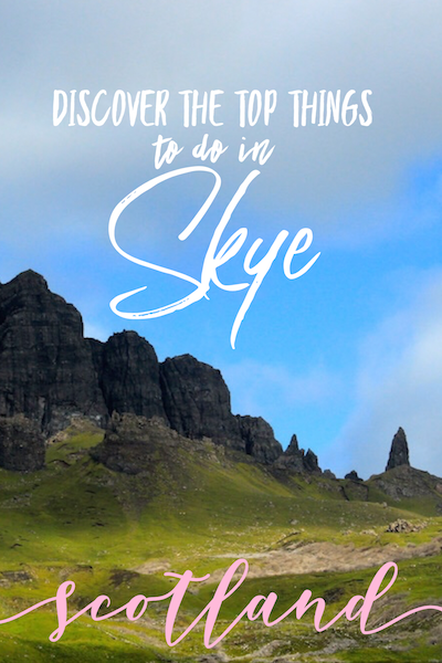 Discover the top things to do in the Isle of Skye, Scotland