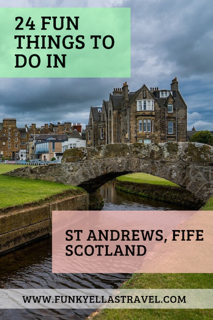 24 fun things to do in St Andrews, Fife, Scotland