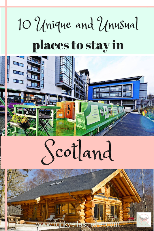 10 unusual and unique places to stay in Scotland