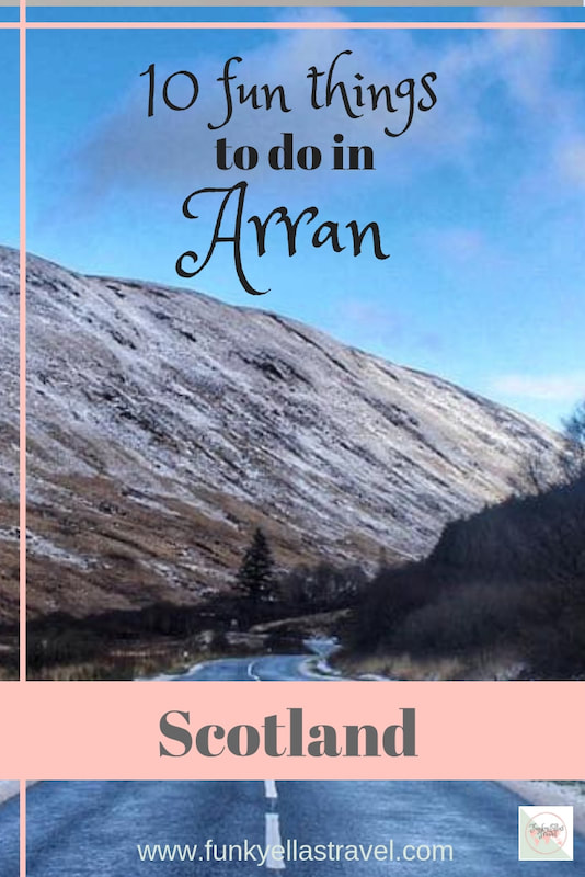 10 fun things to do in Arran, Scotland