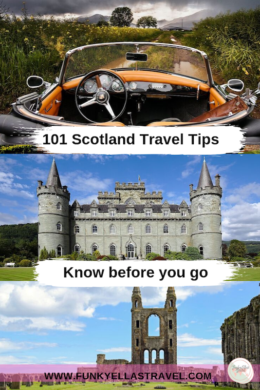 101 Scotland Travel Tips to know before you go.