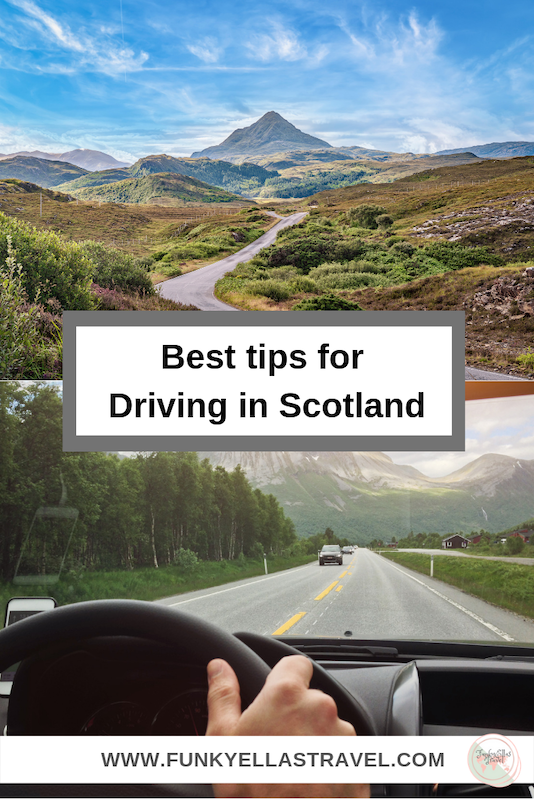 Driving in Scotland. The best hints and tips to make you feel comfortable on the roads