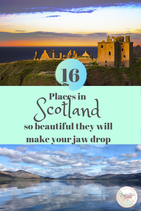 The best of Scotland, 16 places so beautiful they will make your jaw drop