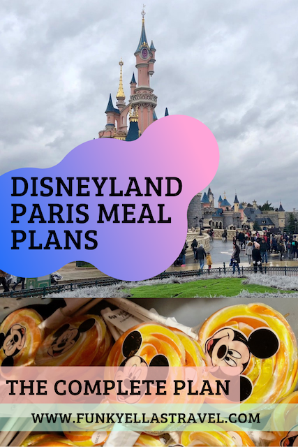 My complete guide to Disneyland Paris meal plans, how to choose them, if they will save your money and how to book your restaurants