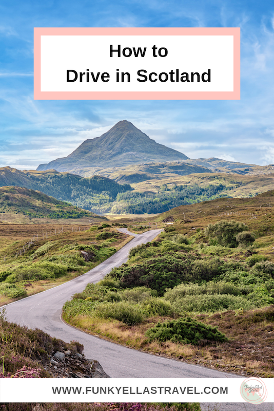 How to drive in Scotland