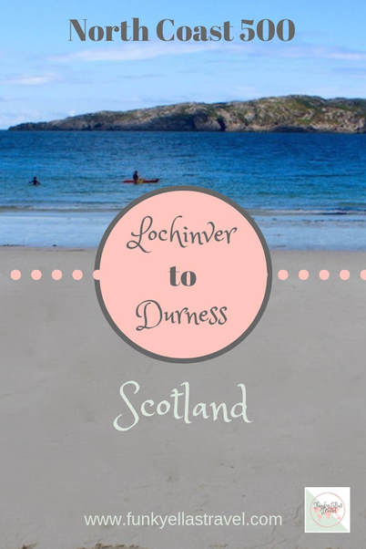 Lochinver to Durness on Scotland's North Coast 500