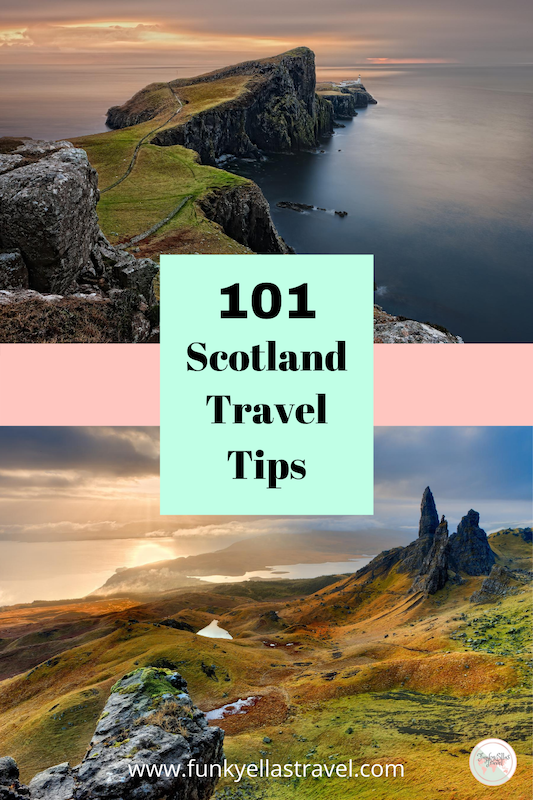 101 Scotland travel tips to know before you go
