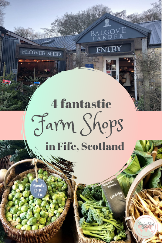 4 farm shops in Fife you have to visit