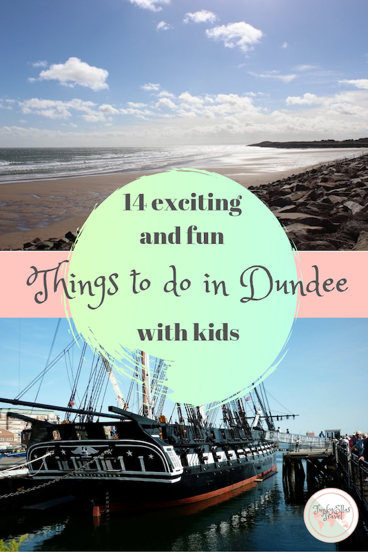 14 fun and exciting things to do in Dundee with kids.